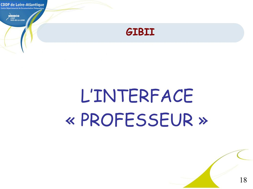 L'INTERFACE « PROFESSEUR »
