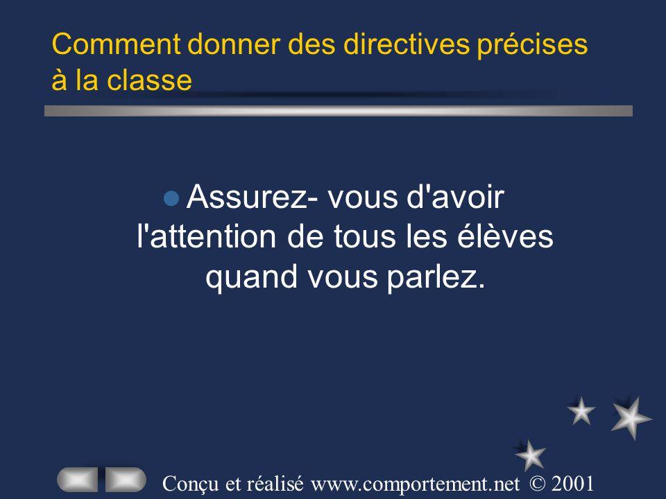 Comment donner des directives précises à la classe