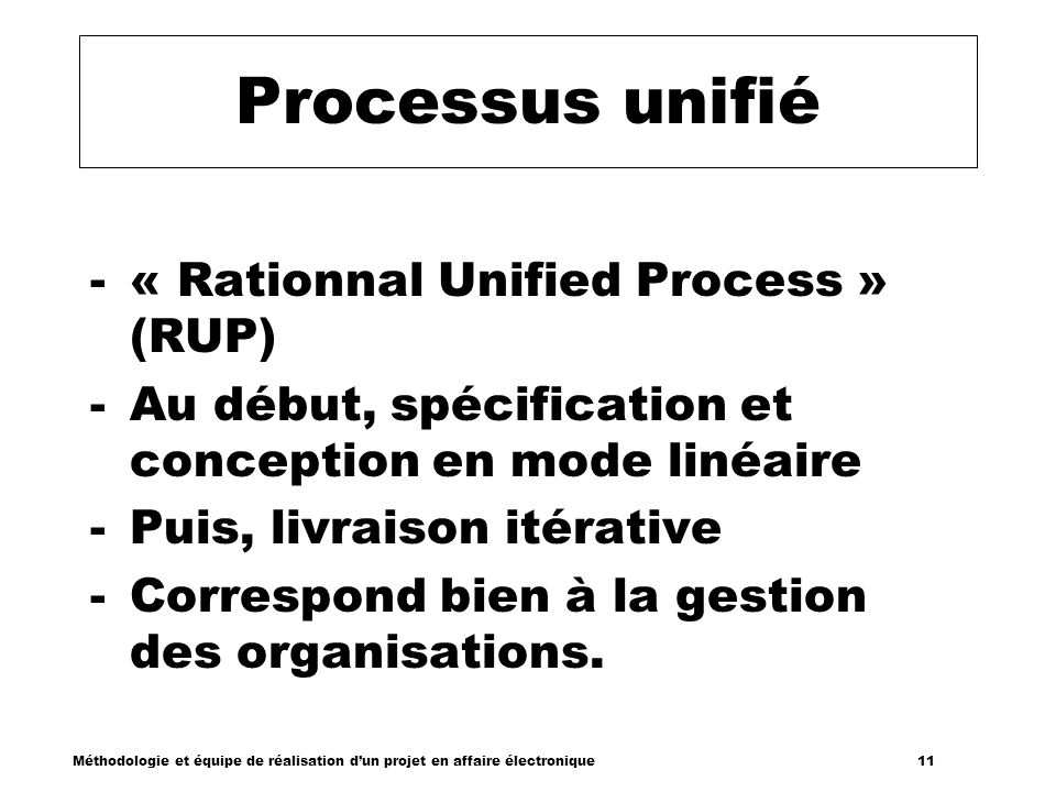 Processus unifié « Rationnal Unified Process » (RUP)