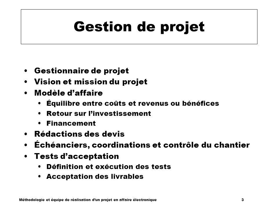 Gestion de projet Gestionnaire de projet Vision et mission du projet