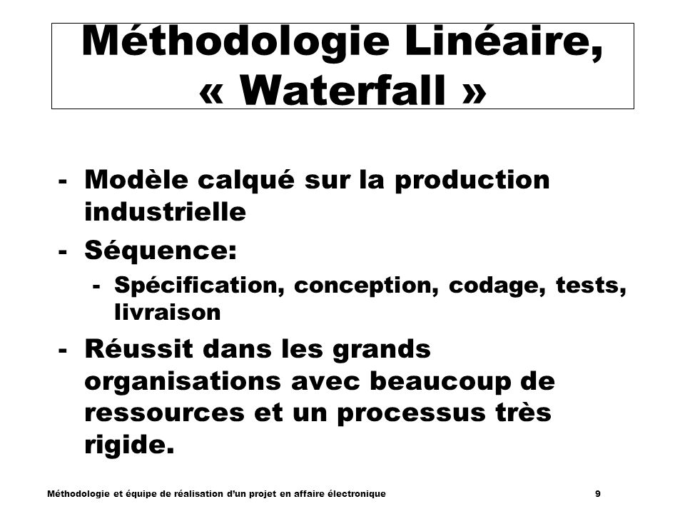 Méthodologie Linéaire, « Waterfall »