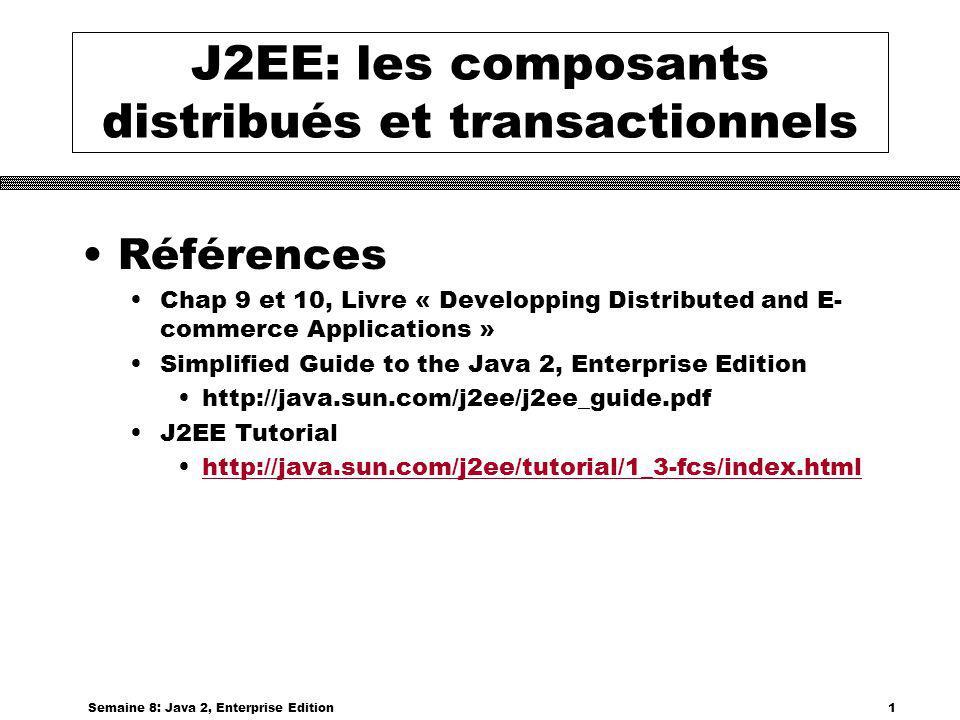 J2EE: les composants distribués et transactionnels