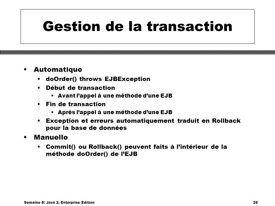 Gestion de la transaction