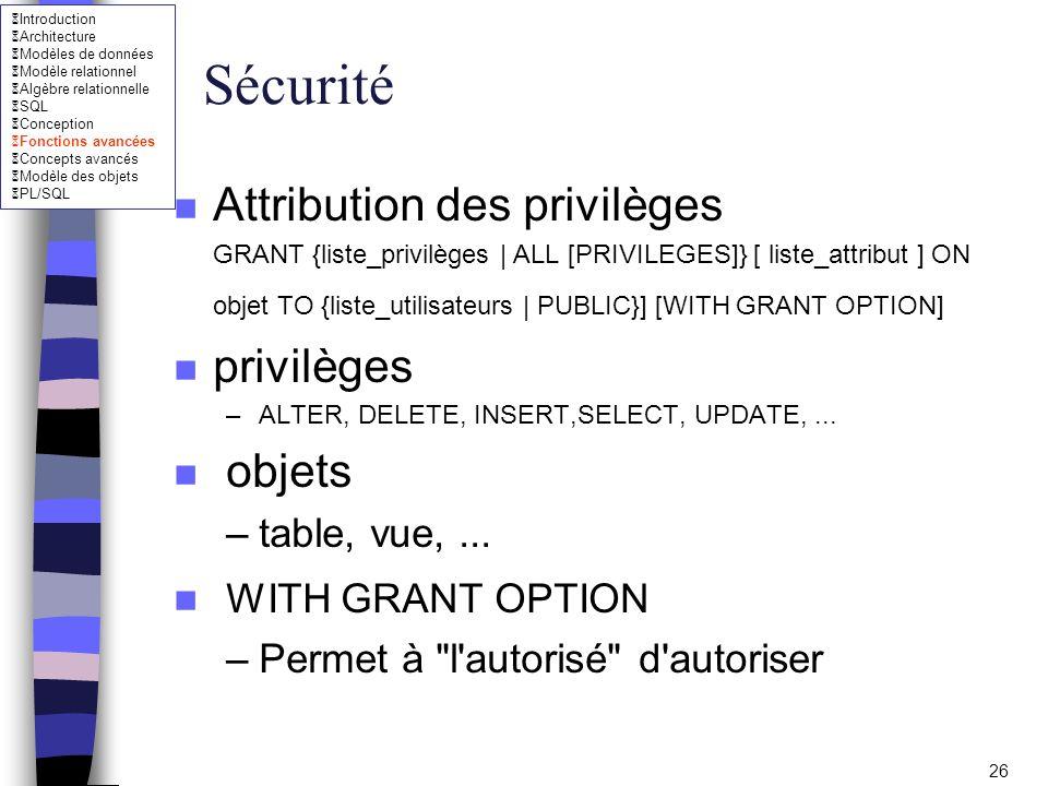 Sécurité Attribution des privilèges privilèges objets
