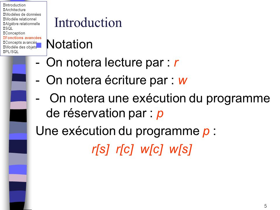 Introduction Notation - On notera lecture par : r