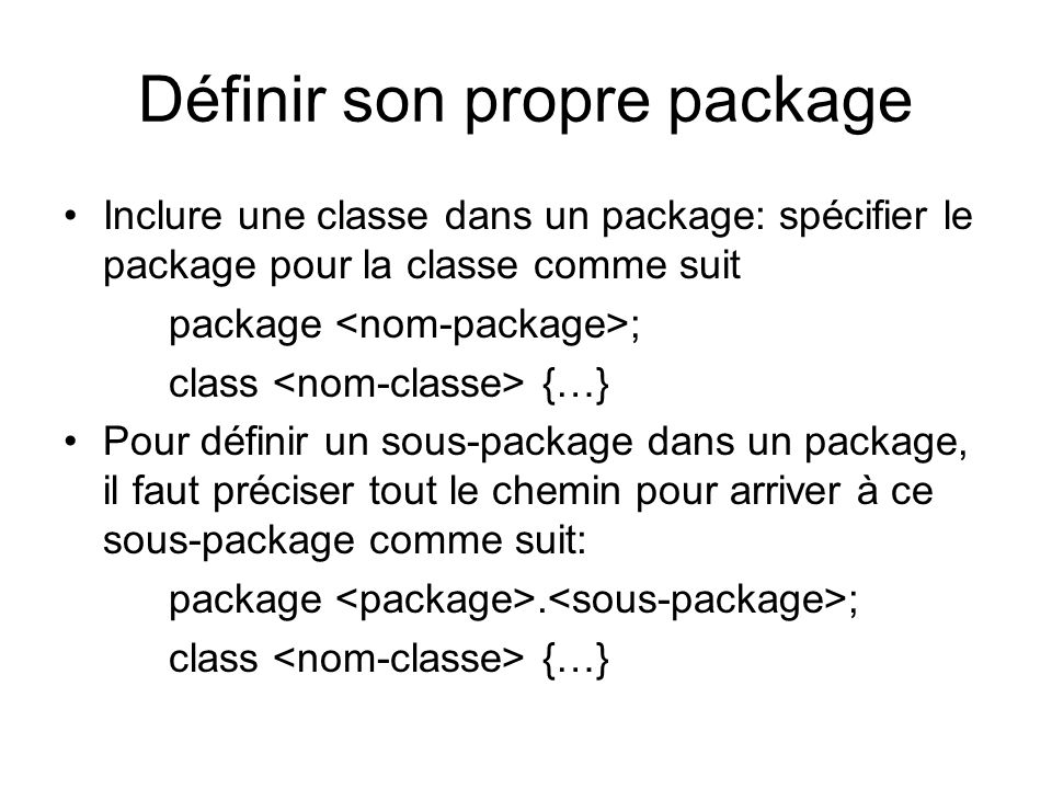 Définir son propre package