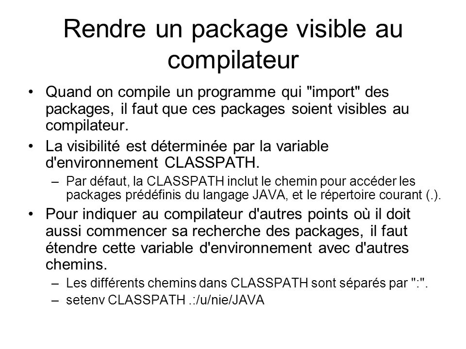 Rendre un package visible au compilateur