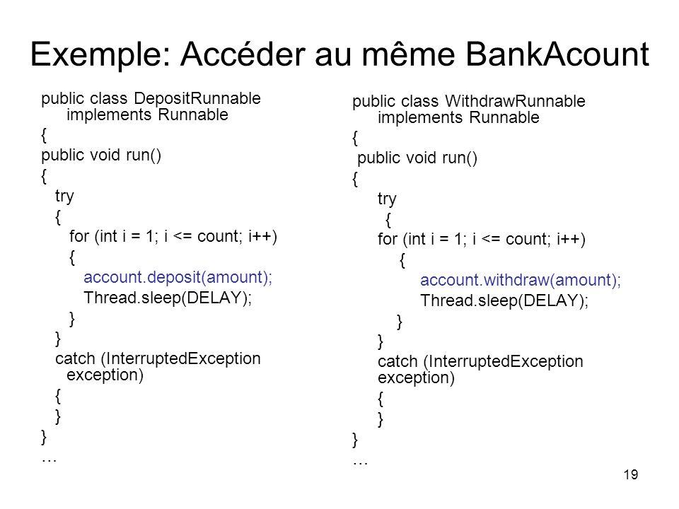 Exemple: Accéder au même BankAcount