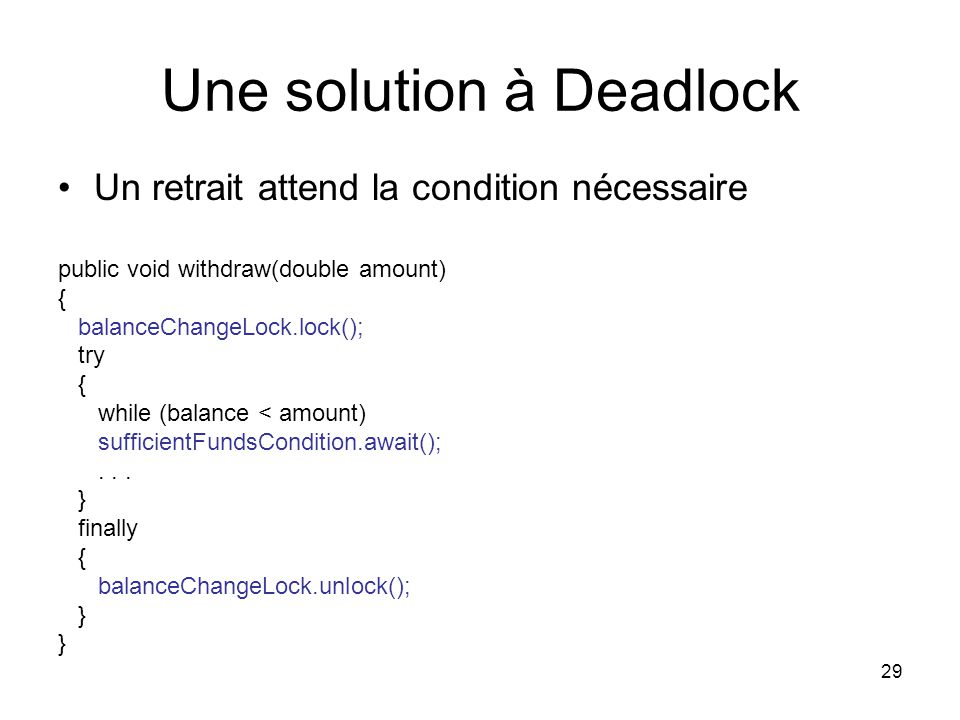 Une solution à Deadlock