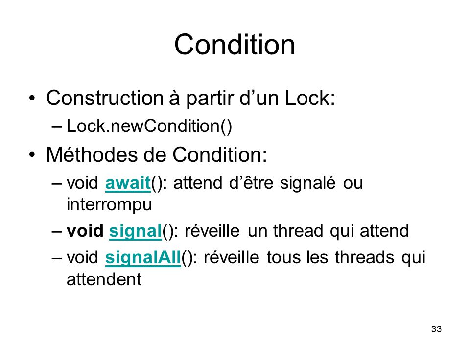 Condition Construction à partir d'un Lock: Méthodes de Condition: