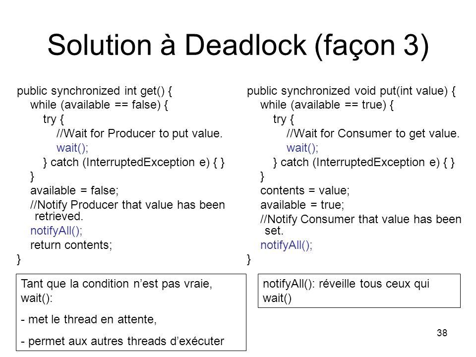 Solution à Deadlock (façon 3)
