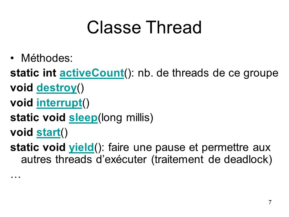 Classe Thread Méthodes: