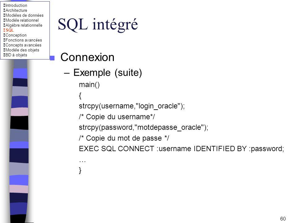 SQL intégré Connexion Exemple (suite) main() {