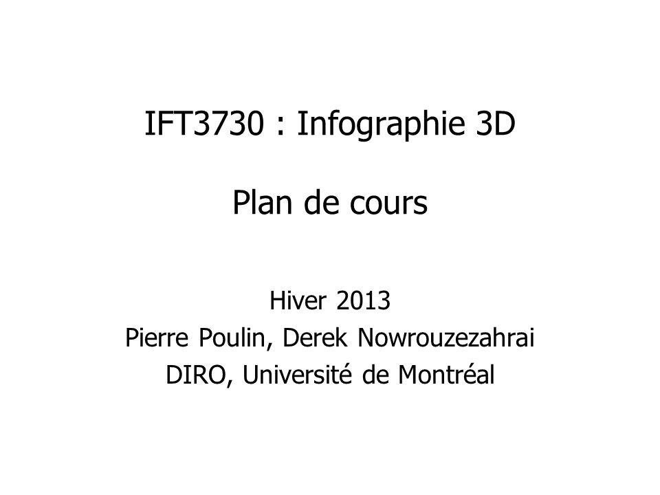 IFT3730 : Infographie 3D Plan de cours