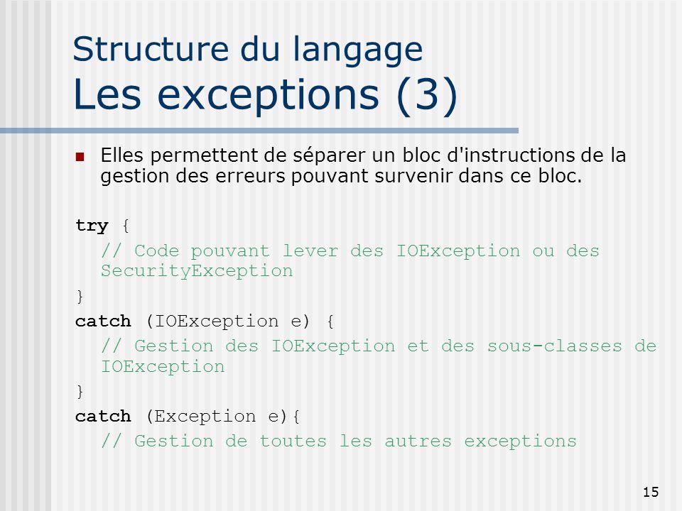 Structure du langage Les exceptions (3)