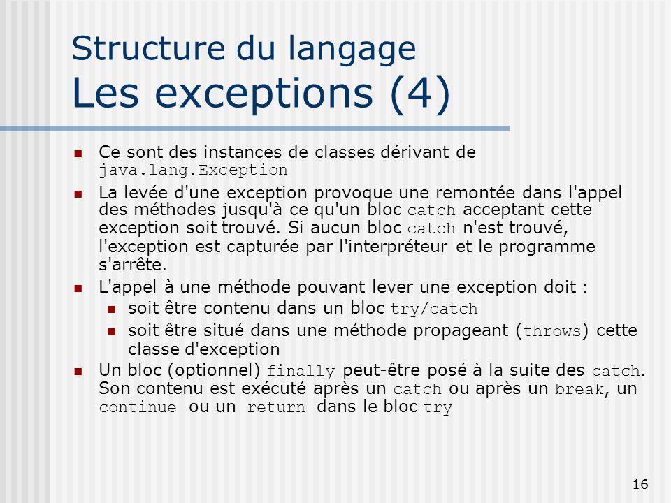 Structure du langage Les exceptions (4)