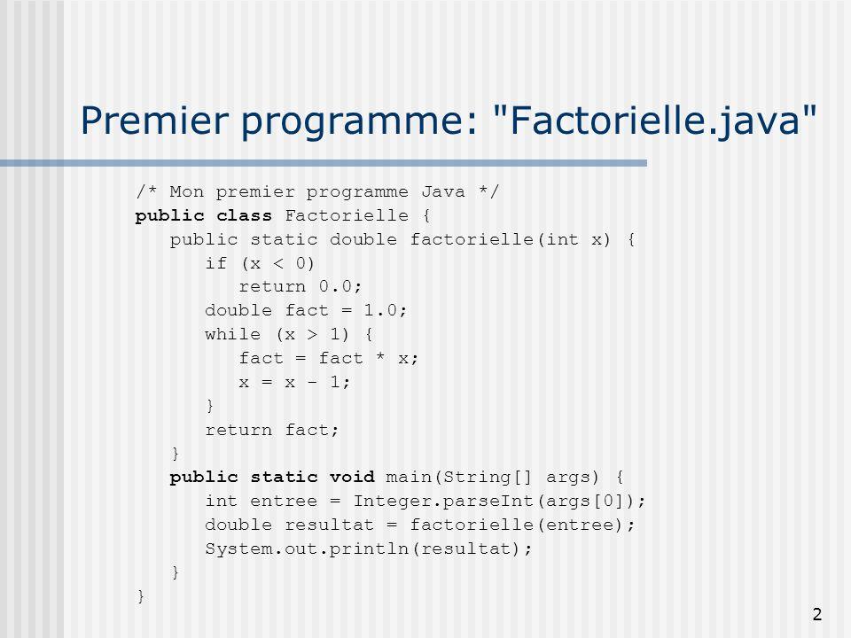 Premier programme: Factorielle.java
