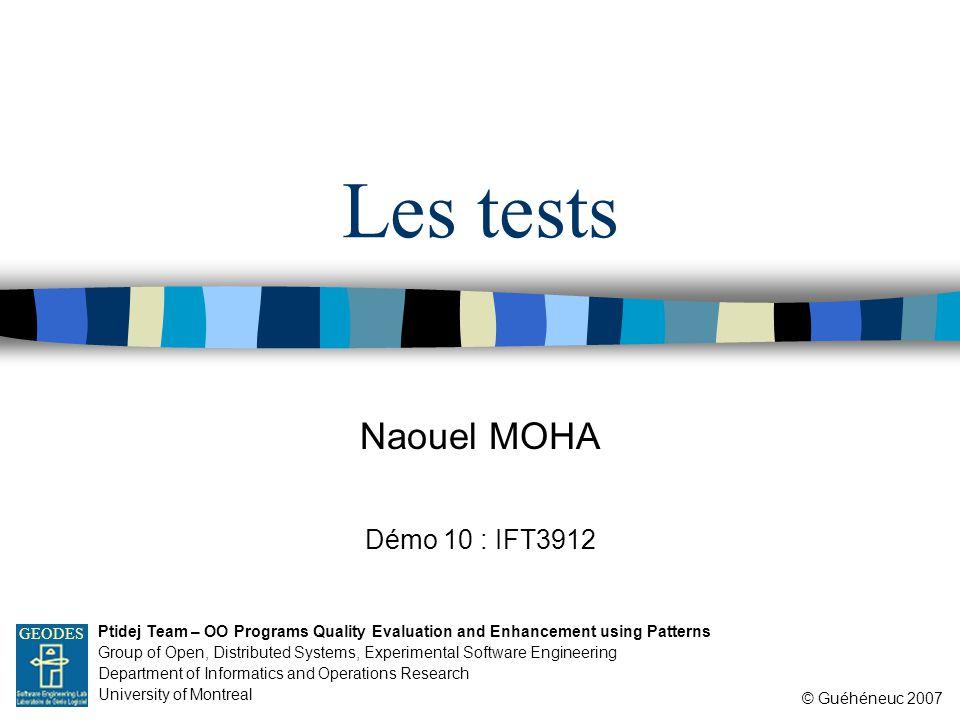 Les tests Démo 10 : IFT3912