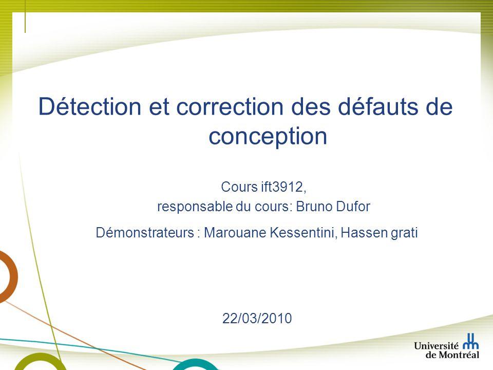 Détection et correction des défauts de conception
