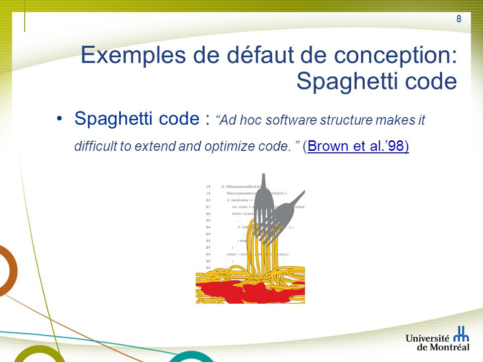 Exemples de défaut de conception: Spaghetti code