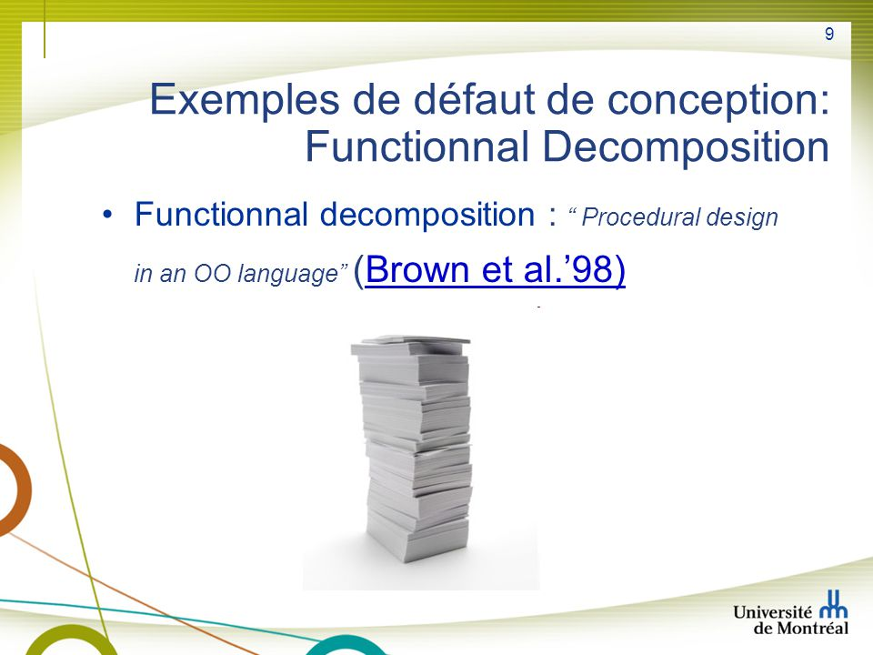 Exemples de défaut de conception: Functionnal Decomposition