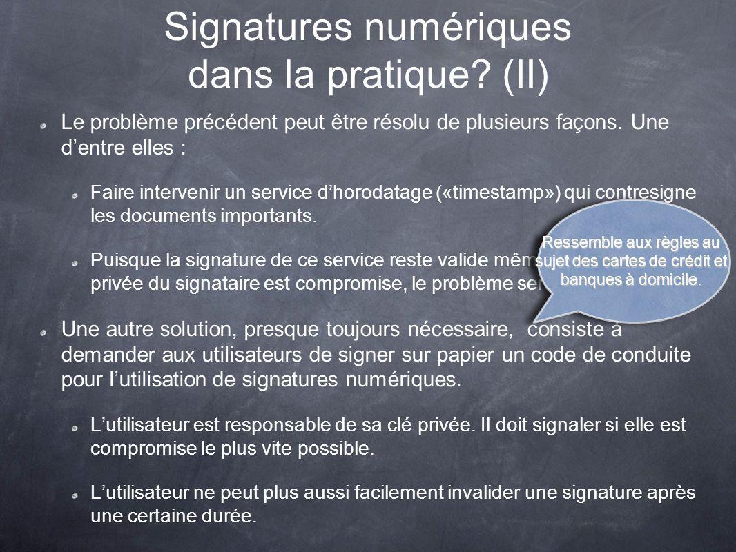 Signatures numériques dans la pratique (II)