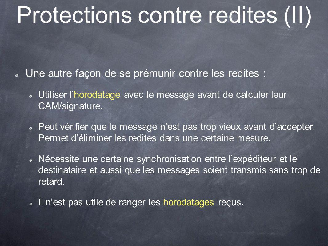 Protections contre redites (II)