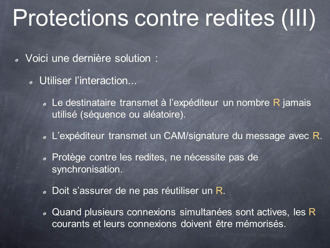 Protections contre redites (III)