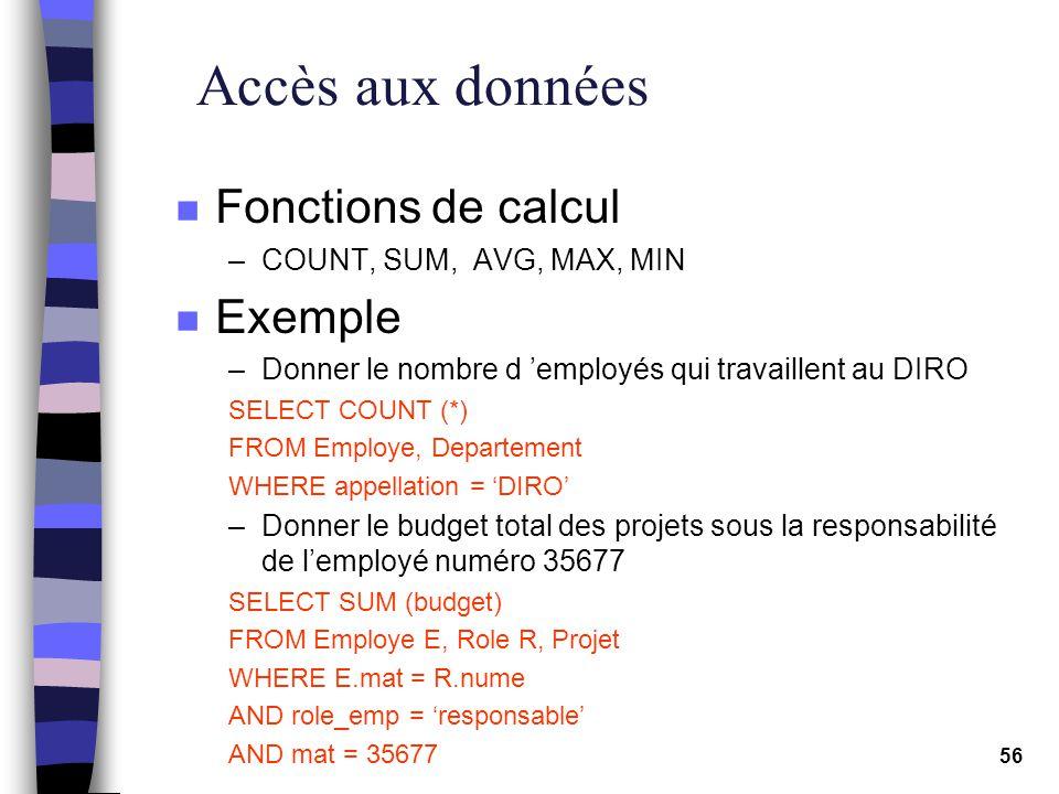 Accès aux données Fonctions de calcul Exemple