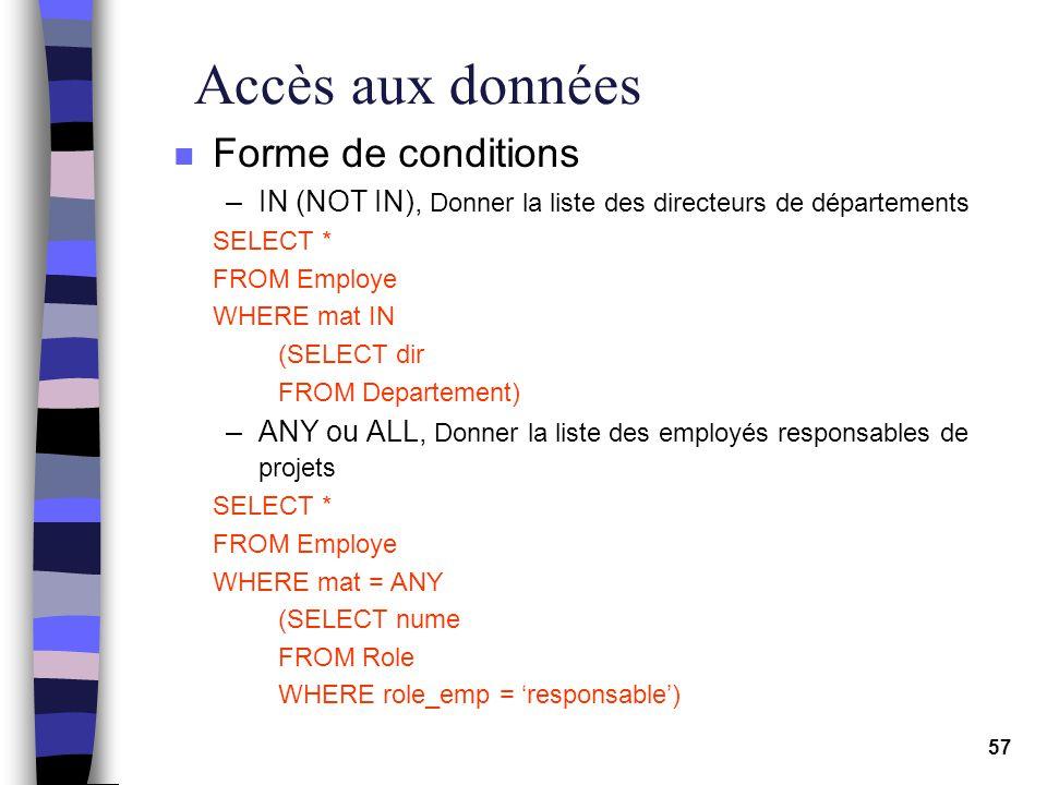 Accès aux données Forme de conditions