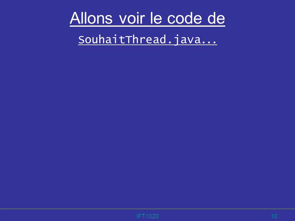 Allons voir le code de SouhaitThread.java…