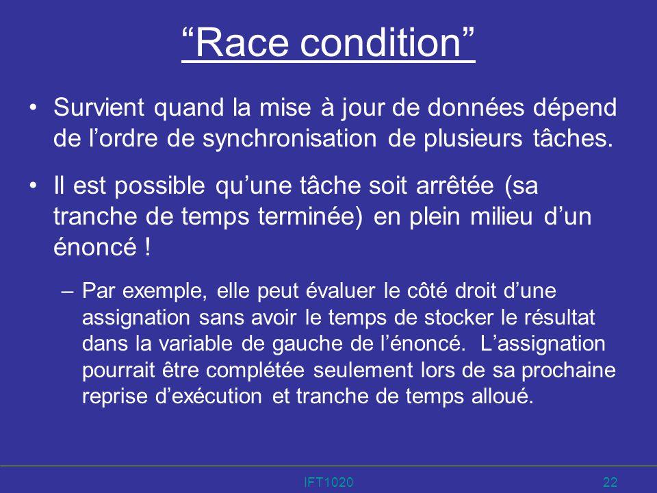 Race condition Survient quand la mise à jour de données dépend de l'ordre de synchronisation de plusieurs tâches.