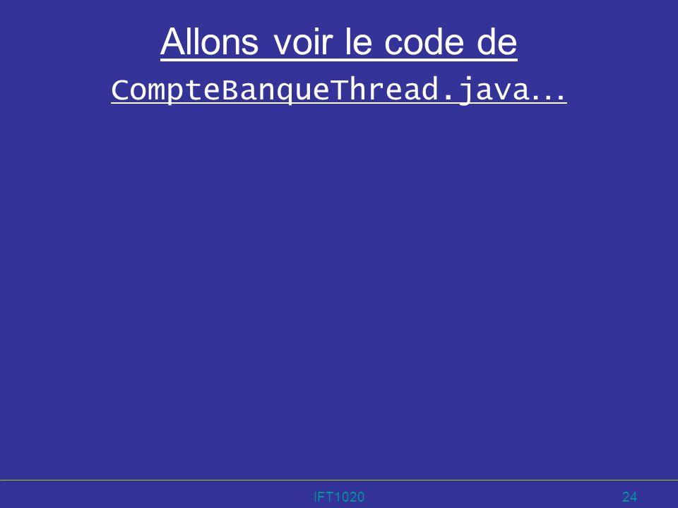 Allons voir le code de CompteBanqueThread.java…