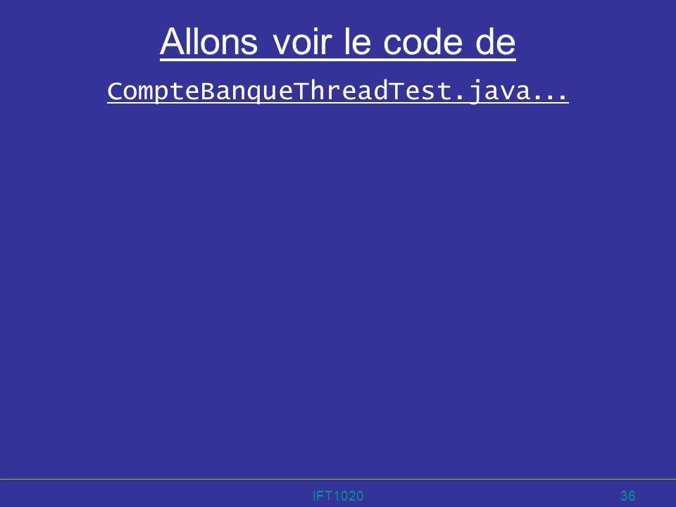 Allons voir le code de CompteBanqueThreadTest.java…