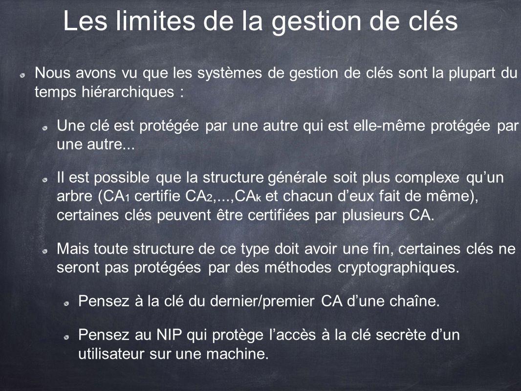 Les limites de la gestion de clés