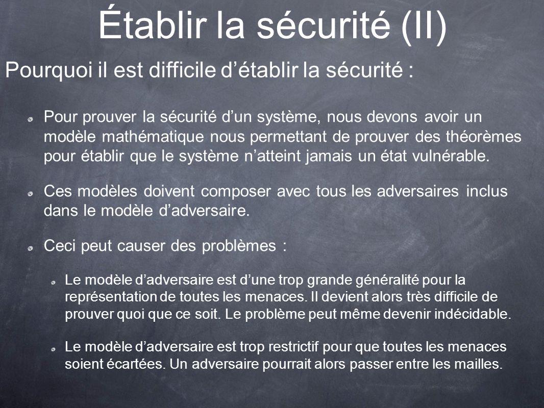 Établir la sécurité (II)