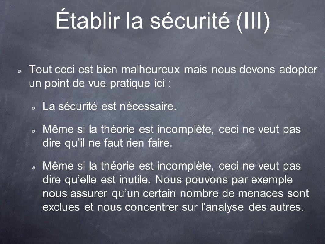 Établir la sécurité (III)