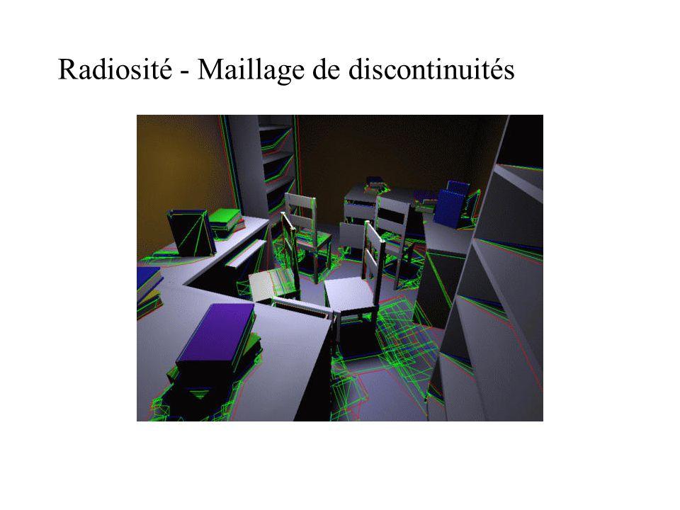 Radiosité - Maillage de discontinuités