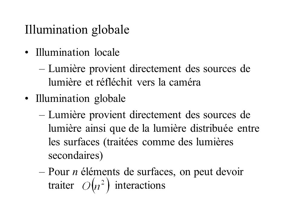 Illumination globale Illumination locale