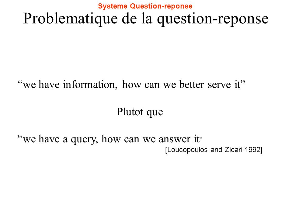 Problematique de la question-reponse
