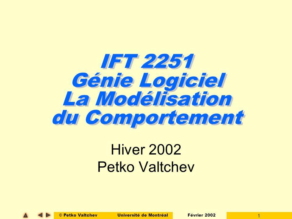 IFT 2251 Génie Logiciel La Modélisation du Comportement