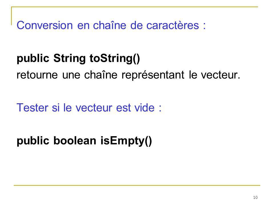 Conversion en chaîne de caractères :