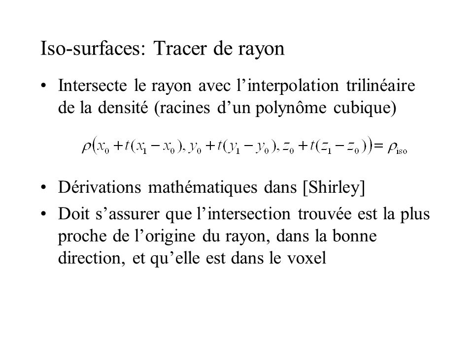 Iso-surfaces: Tracer de rayon
