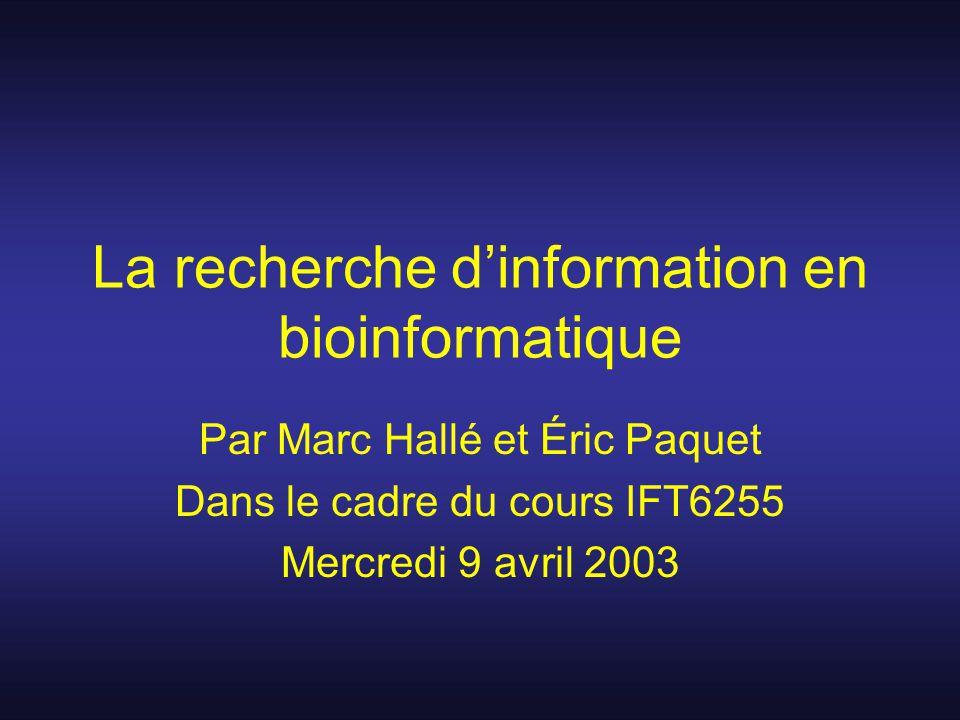 La recherche d'information en bioinformatique