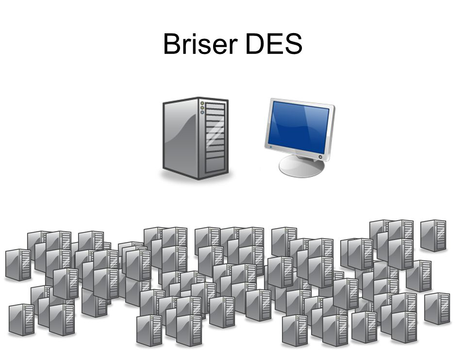 Briser DES
