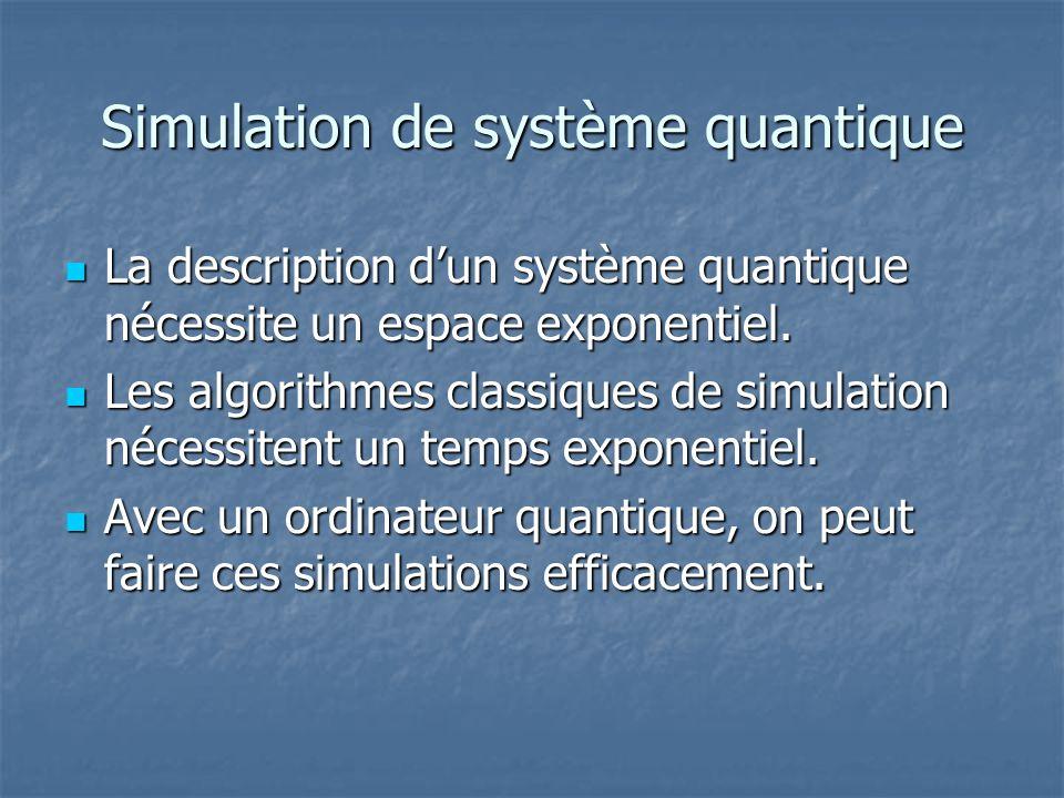 Simulation de système quantique