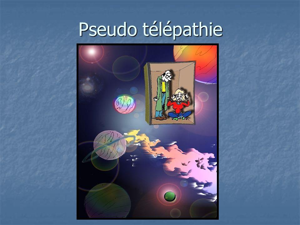 Pseudo télépathie