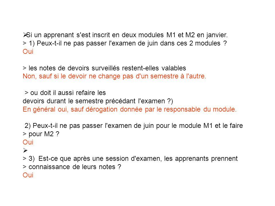 Si un apprenant s est inscrit en deux modules M1 et M2 en janvier