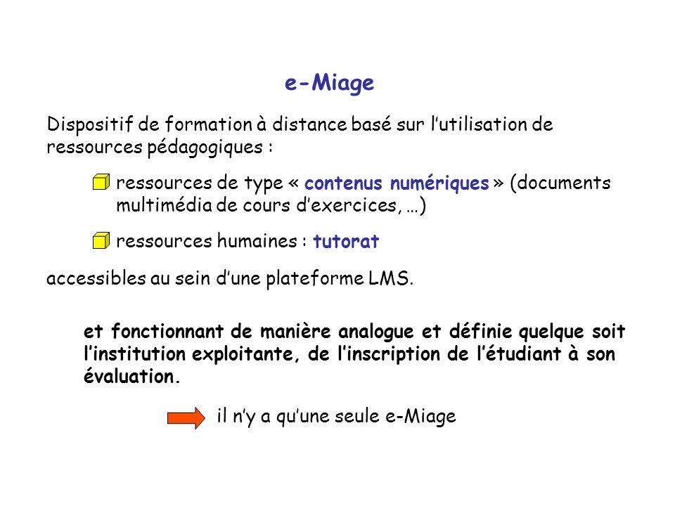e-Miage Dispositif de formation à distance basé sur l'utilisation de ressources pédagogiques :
