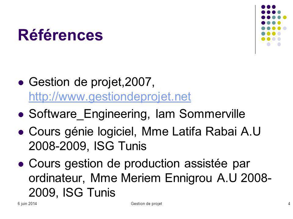 Références Gestion de projet,2007, http://www.gestiondeprojet.net
